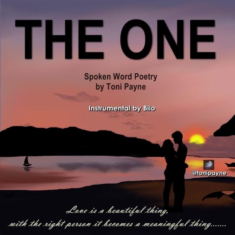 Download The One Romantic Spoken Word Love Poem By Toni Payne Lyrics