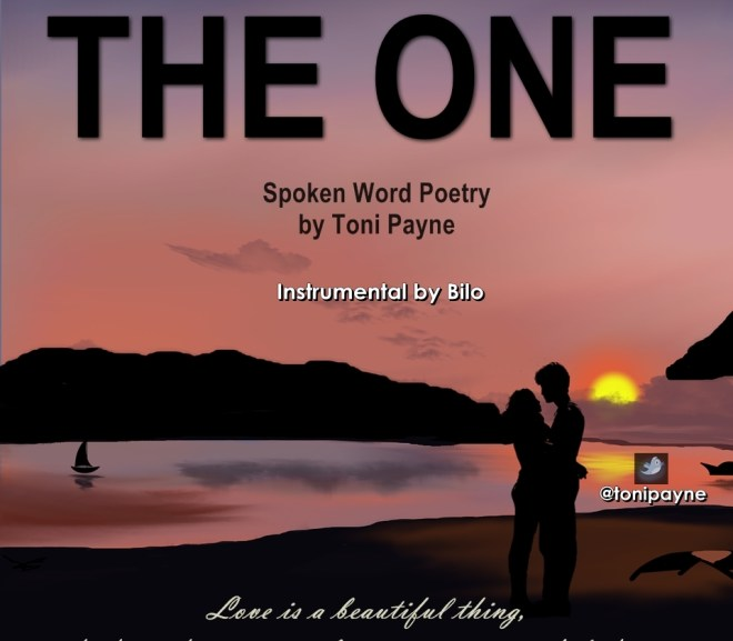 DOWNLOAD The One – Spoken Word Love Poetry by Toni Payne + Lyrics