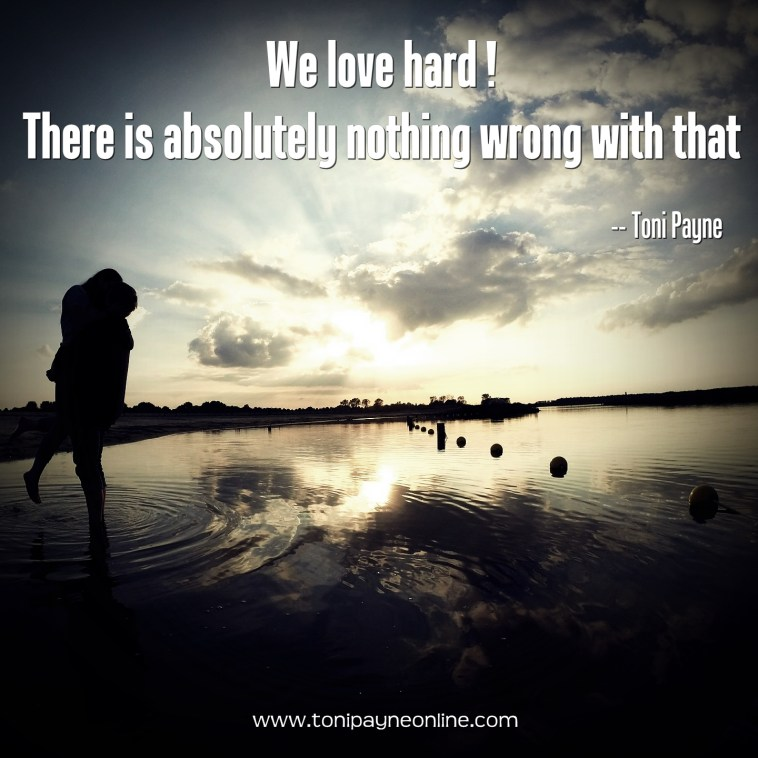 Quote about Love - we love hard