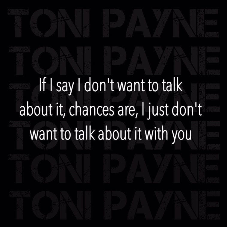 if i say i dont want to talk quote