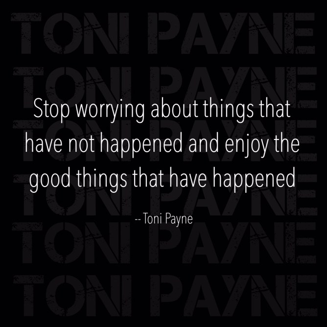 stop worrying about things quote
