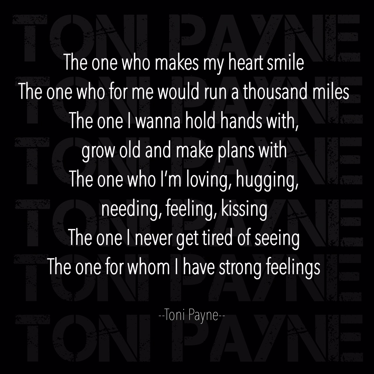 Poetry Love Quotes - The one who makes my heart smile