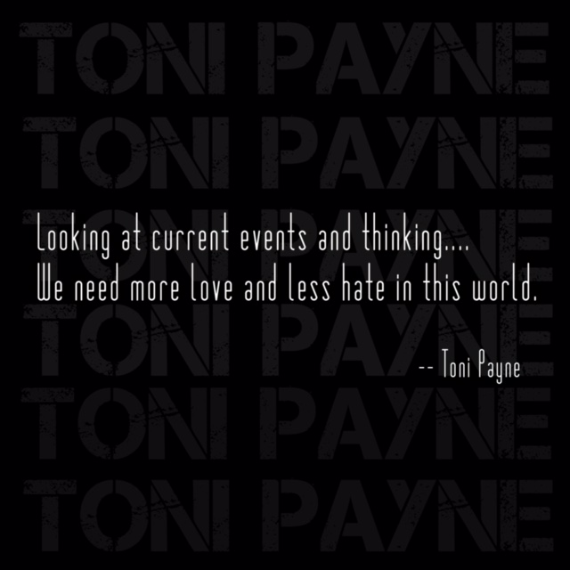 Current Event Quote About More Love Less Hate Toni Payne
