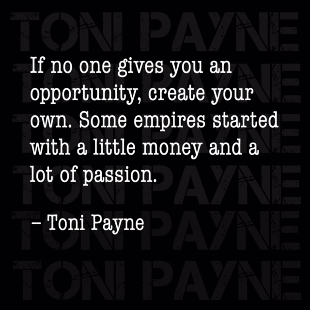 Toni Payne Quote about Creating Success