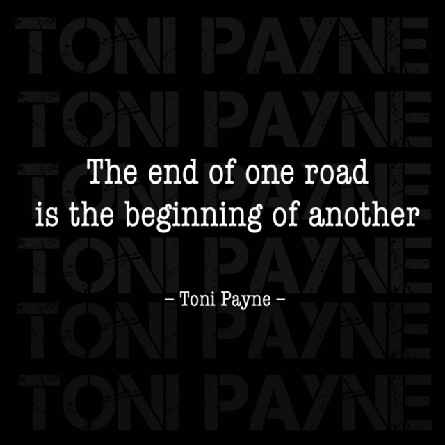 Toni Payne Quote about moving forward in life