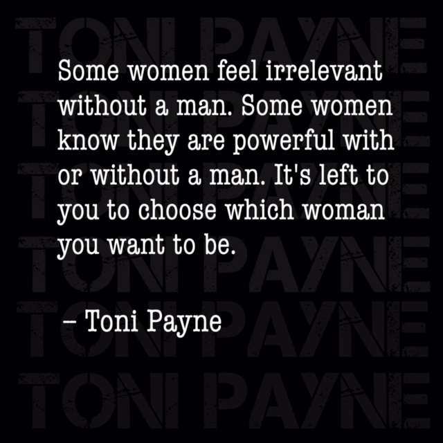 Toni Payne Quote about standing as a woman