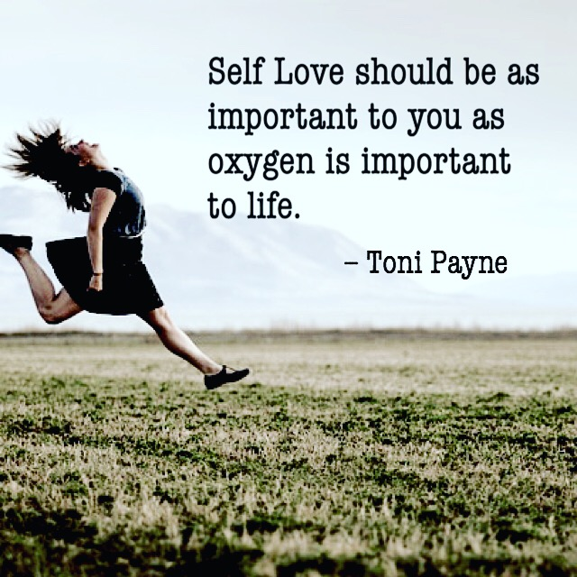 Toni Payne Quote about the importance of self love