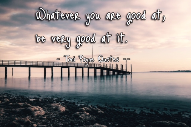 Quote about finding what you are good at