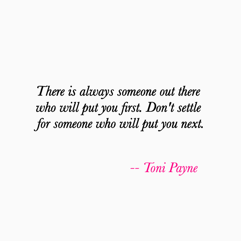 Love Quote About Not Settling For Less Toni Payne Quotes
