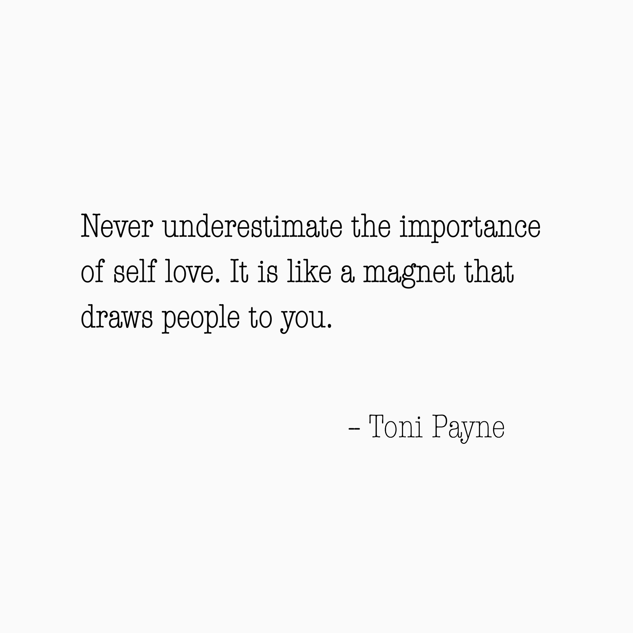 Quotes About Self Love Quote About Self Love  Toni Payne  Official Website