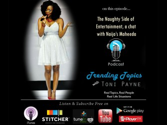 The Naughty Side of Entertainment, a chat with Naija's Maheeda [Trending Topics w/ Toni Payne Episode 2]