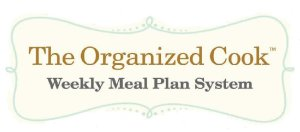 The Organized Cook Weekly Meal Plan System