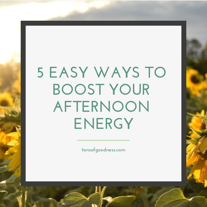 5 Easy-Ways-To-Boost-Afternoon-Energy
