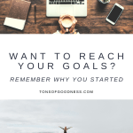 featured image remember why you started