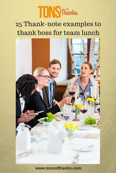 25 Thanknote examples to thank boss for team lunch