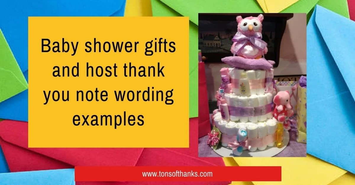 Baby shower gifts and host thank you note wording examples