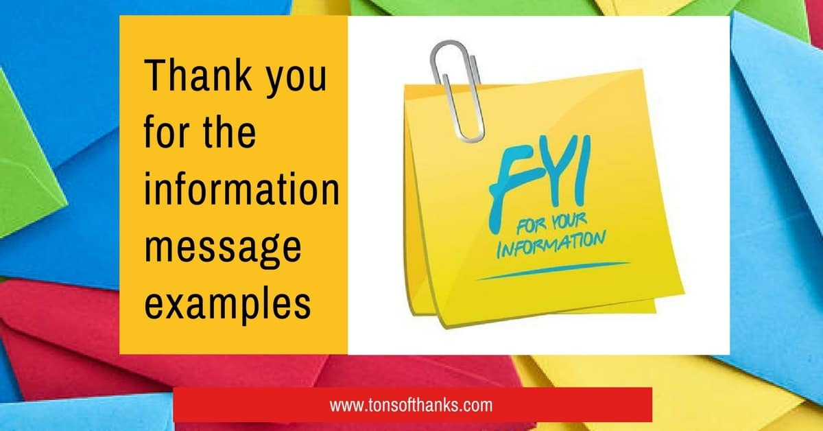 Thank you for the information message examples