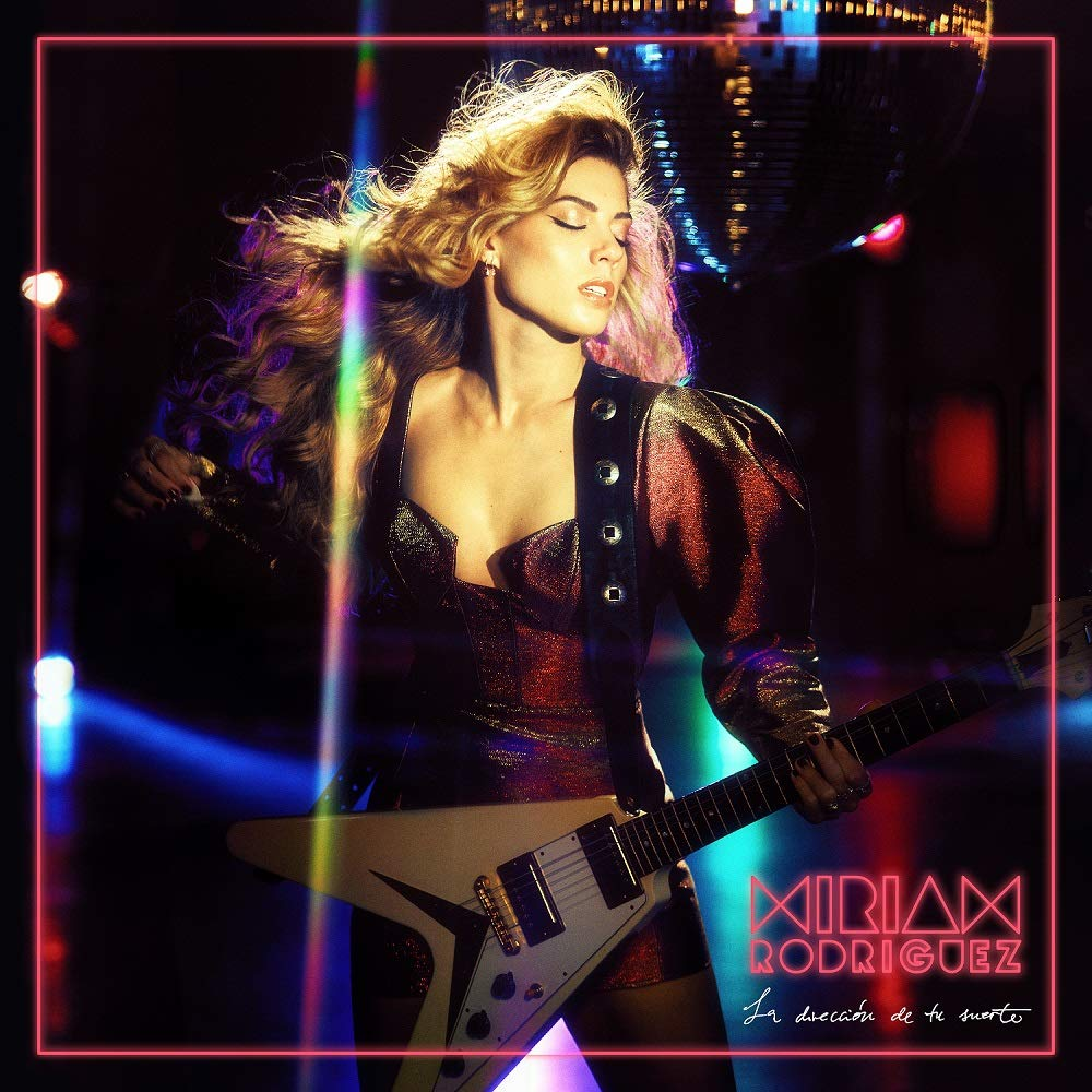Portada del nuevo álbum de Miriam Rodríguez La Dirección de Tu Suerte. Nuevo videoclip No Vuelvas