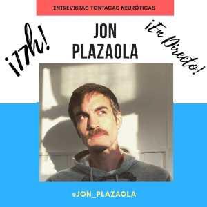 jon plazaola entrevistas tontacas