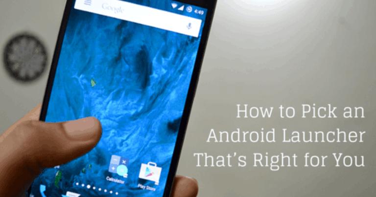 Как выбрать подходящую для вас программу запуска Android