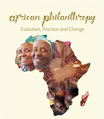 AFRICAN PHILANTHROPY IN AFRICA EQUALS MORE PROSPERITY PART III