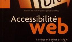 [Livre] Accessibilité Web – Normes et bonnes pratiques pour des sites plus accessibles
