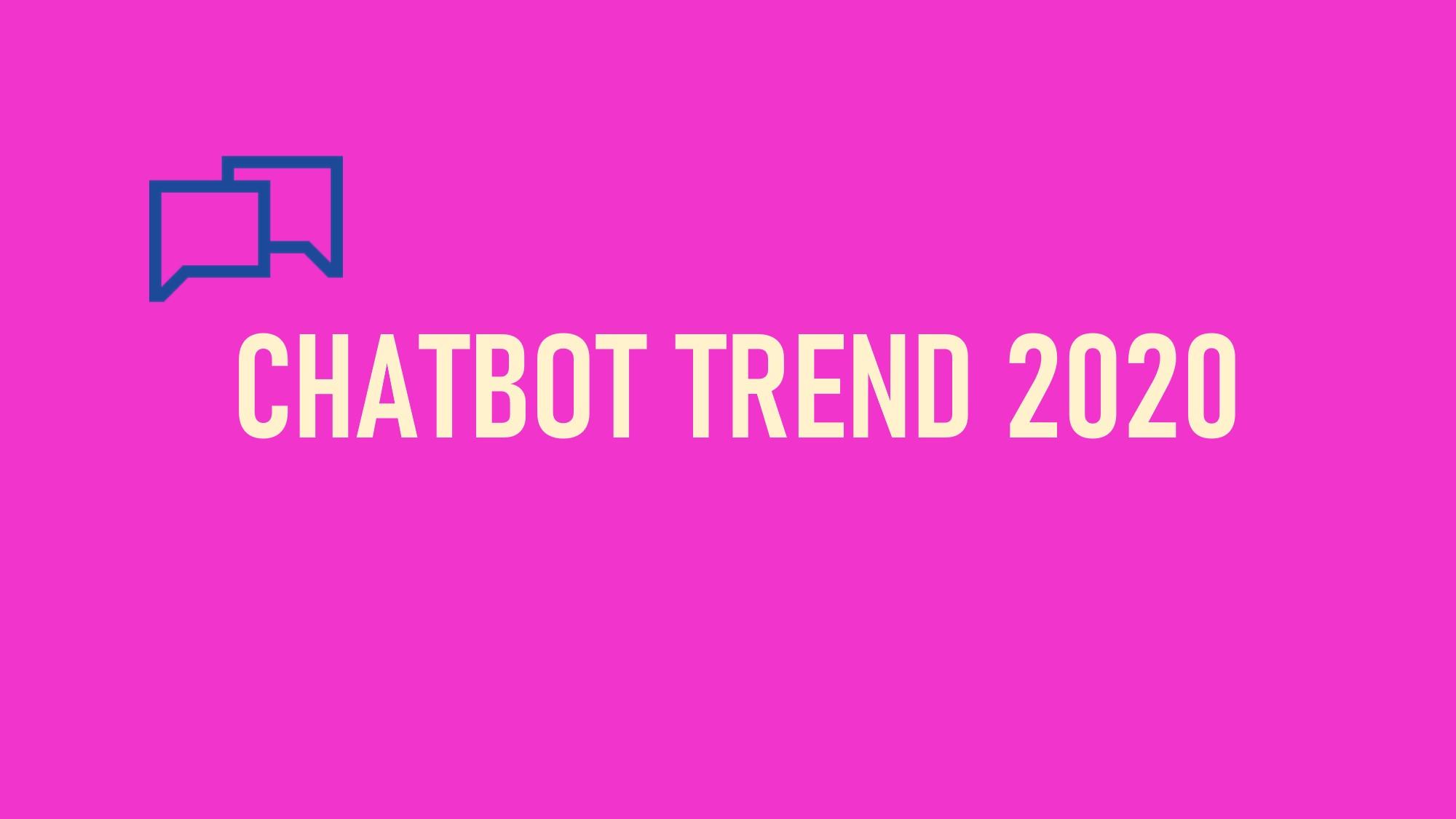 챗봇 트렌드 2020: 챗봇이 이끄는 UX의 혁명 Chatbot Trend 2020: UX Revolution Led by Chatbot