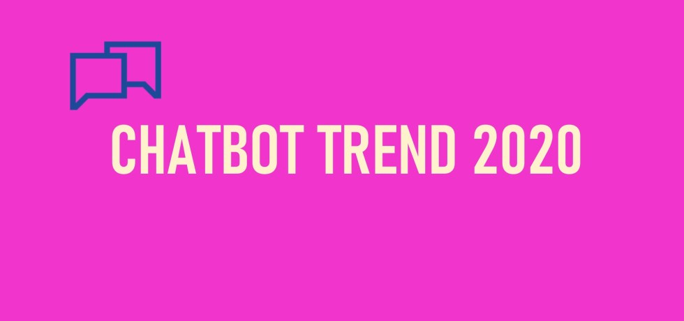 챗봇 트렌드 2020: 챗봇이 이끄는 UX의 혁명 Chatbot Trend 2020: UX Revolution Led by Chatbot