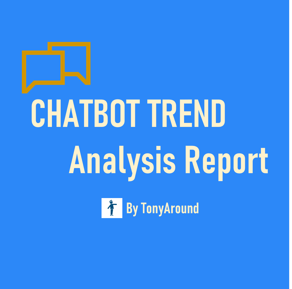 2020년 9월 챗봇 트렌드 분석 리포트 by TonyAround