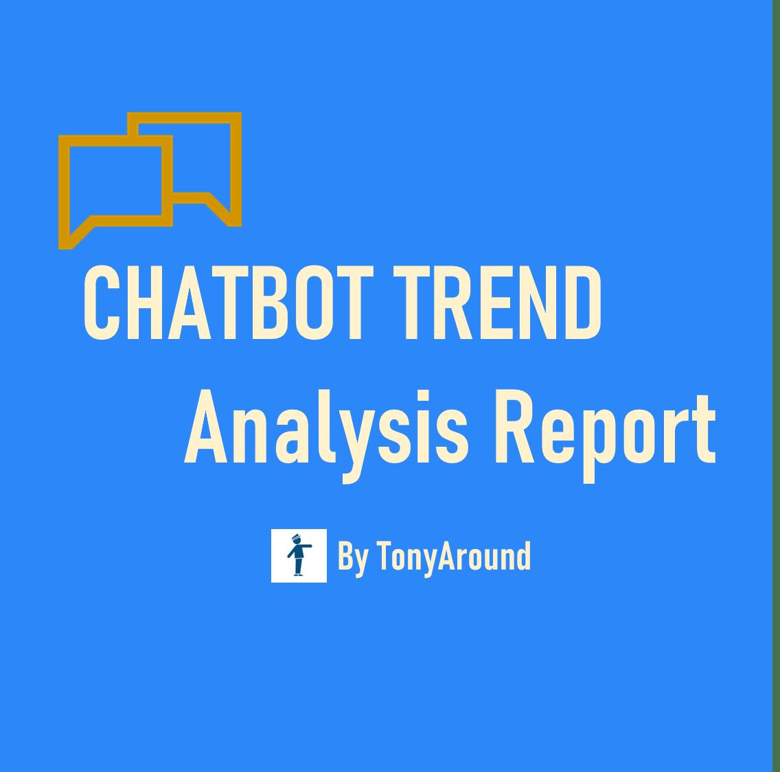 [2021년 01월]챗봇 트렌드 분석 리포트 by TonyAround