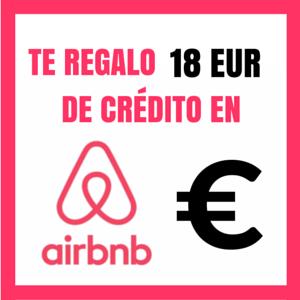 TE REGALO 18 EUR DE CRÉDITO EN AIRBNB