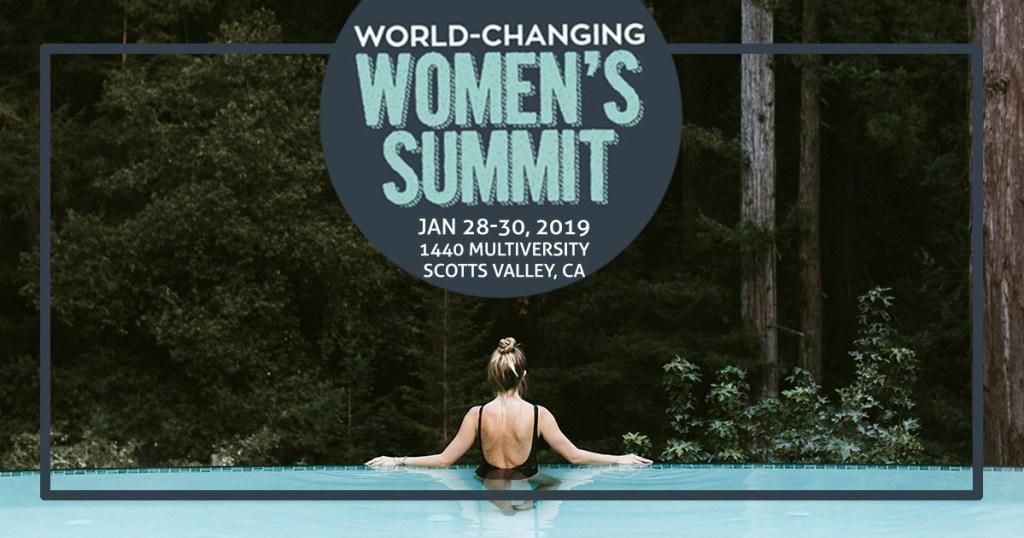 World-Changing Women's Summit, January 28 - 30