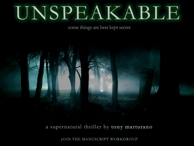 Unspeakable is the second complete manuscript by Tony Marturano
