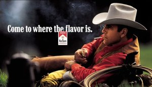The Marlboro man  made smoking sexy and cool.
