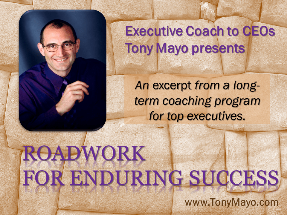 Roadwork for Enduring Success