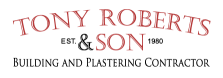 Tony Roberts and Son - Serving North Wales Tony Roberts and son Building and Plastering contractor