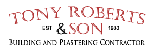 Tony Roberts and Son - Serving North WalesTony Roberts and son Building and Plastering contractor
