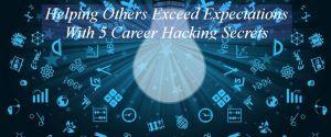 Career Hacking secrets for college students