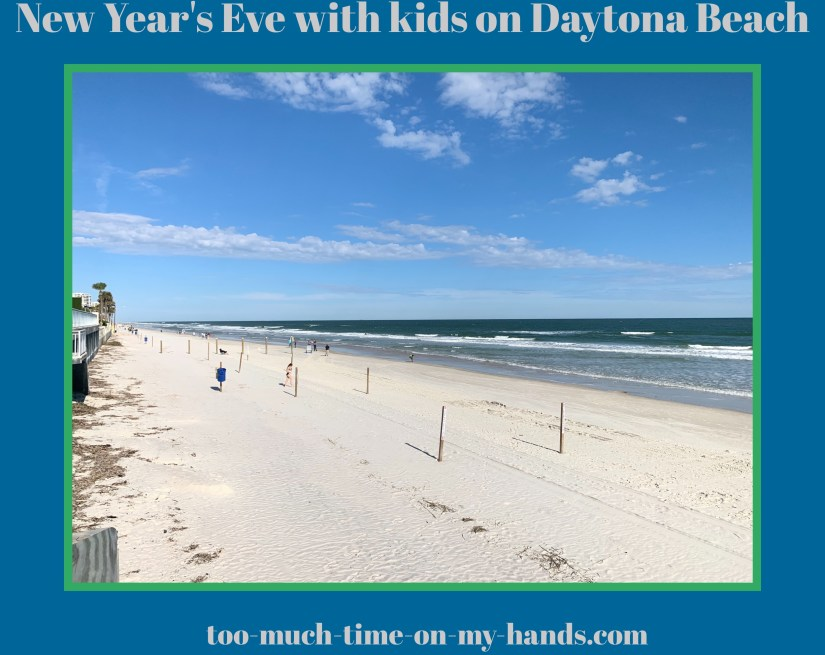 Daytona With Kids On New Year S Eve Too Much Time On My Hands