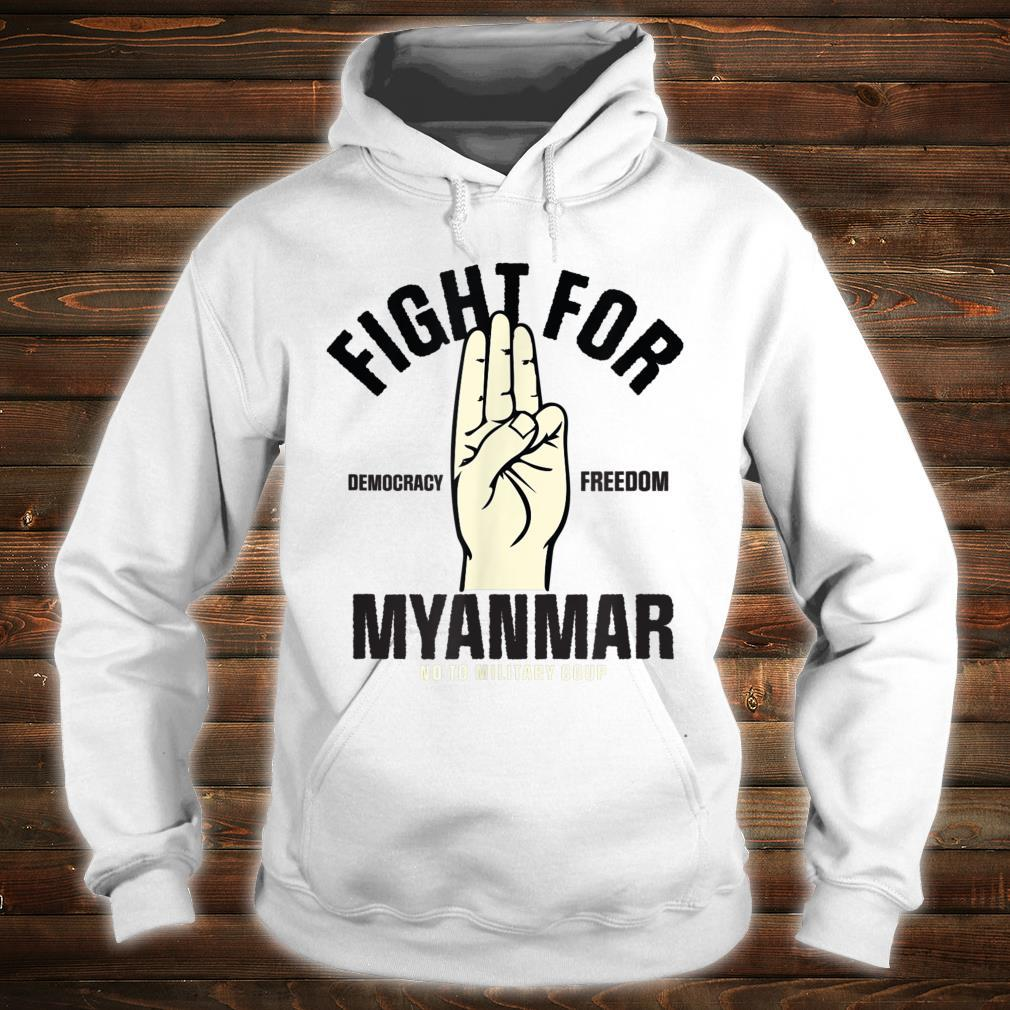 Fight For Democracy Freedom for Myanmar 3 finger salute Shirt hoodie