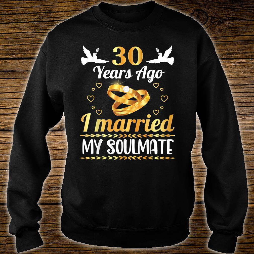 Husband Wife Marry Memory 30 Years Ago I Married My Soulmate Shirt sweater