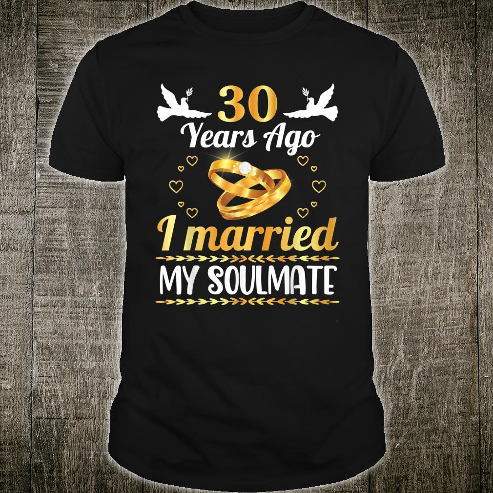 Husband Wife Marry Memory 30 Years Ago I Married My Soulmate Shirt