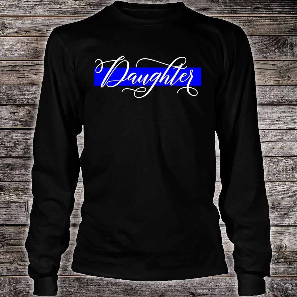 Police Officer Daughter Cop Law Enforcement Family Supplies Shirt long sleeved