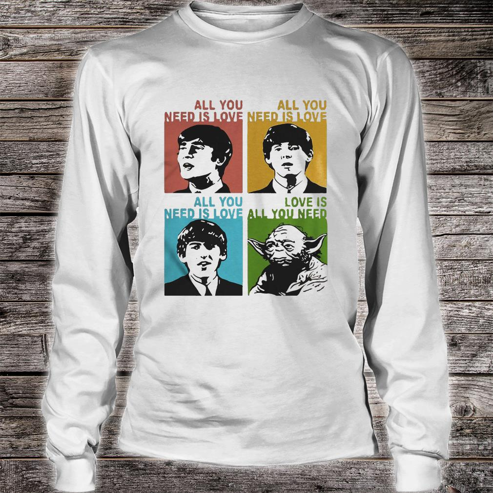 All you need is love the Beatles and Star Wars Yoda shirt Long sleeved