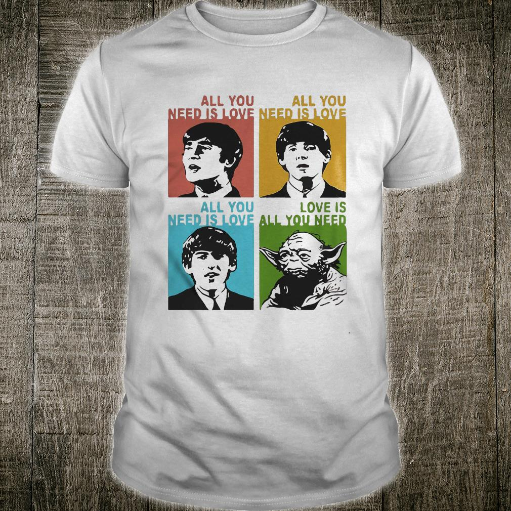 All you need is love the Beatles and Star Wars Yoda shirt