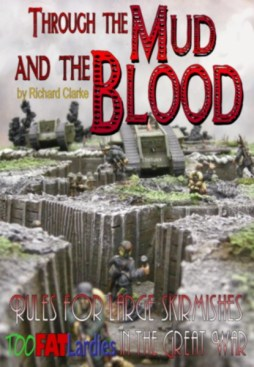 Through the Mud and the Blood
