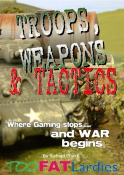Troops, Weapons & Tactics
