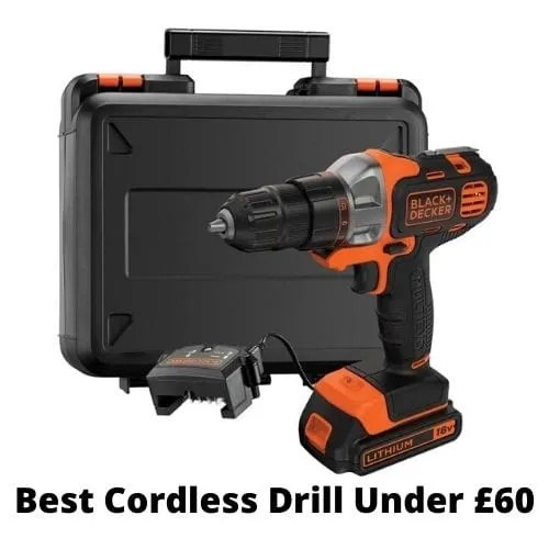 uk cordless drill under £60