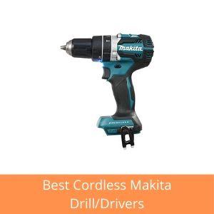 makita cordless drill driver uk reviews