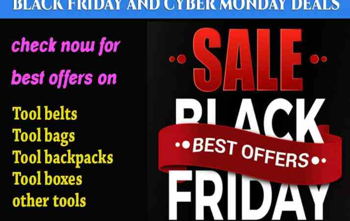black friday cyber monday deals on tool belts bags